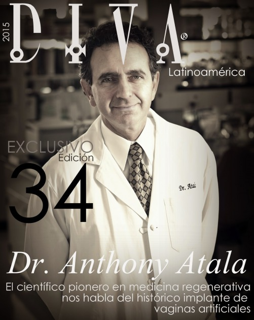 portada-diva-latinoamerica_implante-vaginas-artificiales_ninfas-de-rokitansky_mrkh_-andrea-gonzalez-villablanca_dr-anthony-atala_