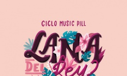 [Noticia] Cartel completo del Ciclo Music Pill: Lana del Rey vs Ryan Adams